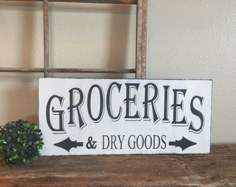 Groceries and Dry Goods Vintage Sign, Kitchen Sign, Black and White sign, Modern Farmhouse style, Farmhouse Decor, Groceries wood sign