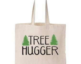 Tree Hugger Tote Happy Tree Hugger Bag  Hug a Tree Market Bag TreeHugger Cut Carbon Emissions I Love Trees Tote Personalized Tote