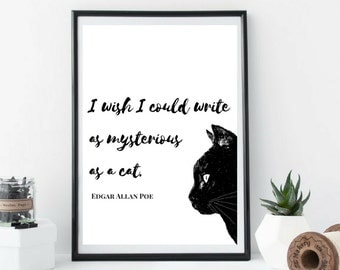 Edgar Allan Poe Cat Print, Wall Art, Writer Quote Home Decor, Poetry Print, Author Poster, Black Cat Typography, Book, Novel Quote