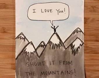 Shout it from the Mountains - Watercolor Card