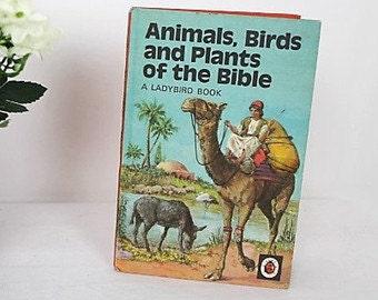 Animals, Birds and Plants of the Bible/ Vintage Ladybird Book/ Series 649/ Children's Books/SALE (0023C)