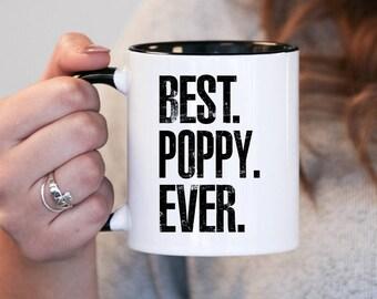 Best Poppy Ever, Poppy Gift, Poppy Birthday, Poppy Mug, Poppy Gift Idea, Baby Shower, Mothers Day