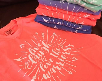 Ready to Ship/Deliver -- OG Warriors Live Laugh Love Design Tees (limited sizes and quantities)