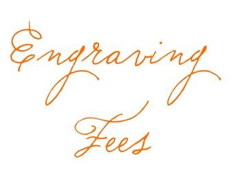 Engraving Fees