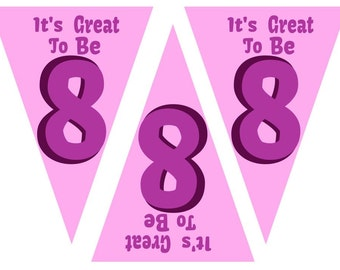 Great to be 8 Girl Banner