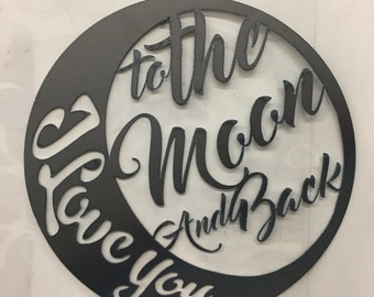 """20"""" Custom made I love you to the moon and back sign"""