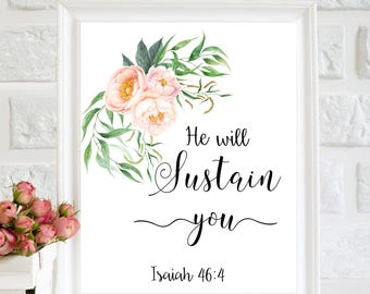 He Will Sustain You print, Bible Quote, Printable Art, Bible Verse Wall Art, Scripture Print, Christian art, Wall Decor, Instant download