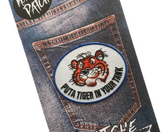 Put A Tiger In Your Tank Embroidered Iron On Patch