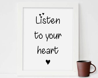 Listen to your Heart,  Printable Art, Book Quote Print, Digital Print, Digital Download, Typography Poster, Print Quote, watercolor painting