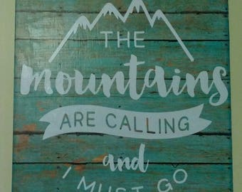 "Custom HOME WALL DECOR ""The Mountains Are Calling..."""