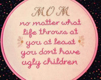 Gift For Your Mom Cross Stitch Pattern PDF Download Modern Hoop Mother's Day Decoration Humor Birthday Gift For Mom