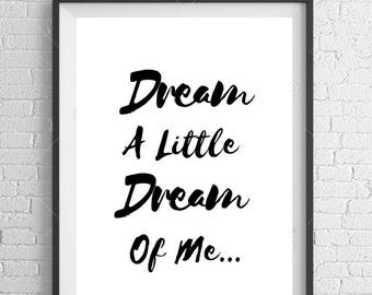 Dream A Little Dream Of Me A4 Typography Print