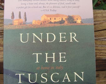 UNDER the TUSCAN SUN by Frances Mayes (1997) ~ Trade Paperback ~ National Bestseller ~ Italy ~ Travel ~ Memoir ~ Good Condition