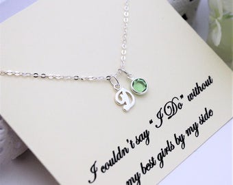 Will you be My Bridesmaid BRIDESMAID PROPOSAL Bridesmaid Necklace  Sterling Silver Initial Birthstone Necklace Personalized Bridesmaid Gift