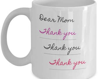 Dear Mom, Thank You, Thank You, Thank You