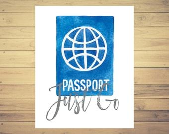 Passport Print, World Travel, Travel Art, Travel Poster, Travel Art Print, 8x10 Print, Adventure Print, Wanderlust Art, Adventure Quote