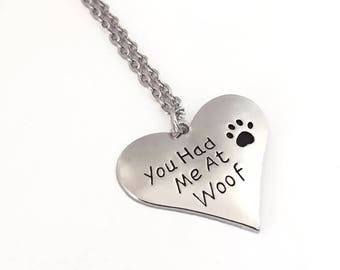 """Serious heart necklace """"you had me at woof"""", paw print dog cat, dog friend memory, silver metal"""