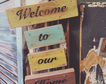 Welcome to our home custom sign