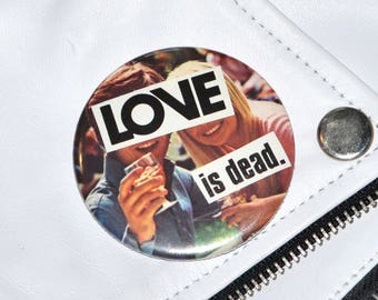 70's Love is Dead Collage Badge, 58 mm