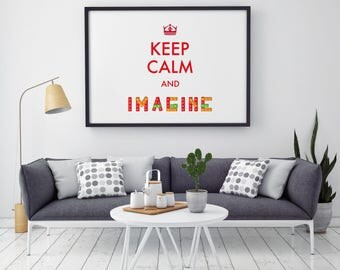 Keep Calm And Imagine - Quote Print - Illustration - Keep Calm Art - Wall Art - Home Decor