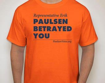 PAULSEN BETRAYED YOU mens tee