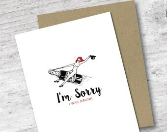 I'm Sorry I Was Drunk Card | Apology Card | Too Much to Drink Card | Greeting Card | I'm Sorry | Sorry Card