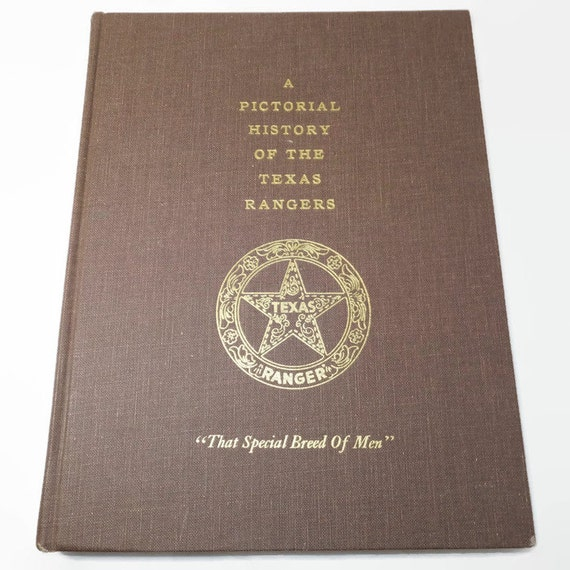 Vintage Book A Pictorial History Of The Texas Rangers That