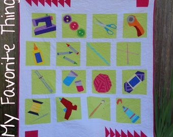 My Favorite Things - a quilt in two sizes with four layout options