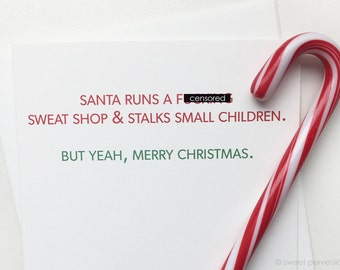 Mature Holiday Card. Funny Christmas Card. Adult Holiday Card. Snarky Card. Sweat Shop