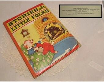 Vintage Childrens Book, Stories for Little Folks, 1941, Saalfield Pub., various authors, Black White illustrations, poems & stories