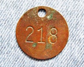 Miners Brass Tag Number 218 Antique Coal Mining Tool Id Check Numbered Fob Keychain Token Rustic Relic for Repurpose