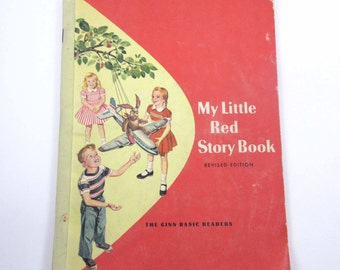My Little Red Story Book Vintage 1940s Children's School Reader or Textbook by Ginn and Co.