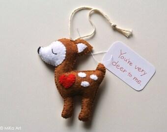 Deer Ornament Funny Valentine Gift Felt Deer Handmade Ornament Funny Gift for Him Gift for Her Cute Animal Pun Love Joke Gift Deer to Me