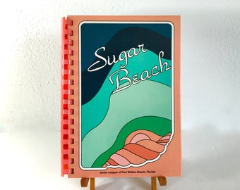Sugar Beach Fort Walton Beach Florida Junior League Cookbook