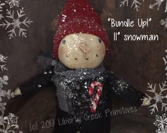 Bundle Up!  Primitive Snowman Pattern