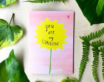 You are my sunshine greeting card cc132
