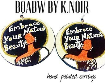 Embrace your Natural Beauty Earrings