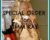 Special Order for Kimm Kay - Do NOT purchase Unless you are Kimm Kay