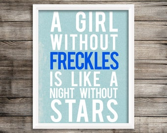 A Girl Without Freckles quote, 4x6 printable instant download