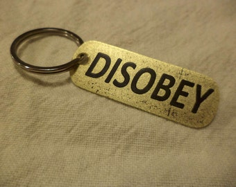 Disobey Etched Brass Keychain