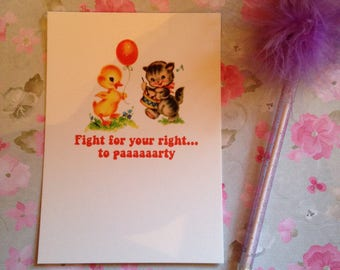Fight for your right to party (Beastie Boys) - Vintage mash-up postcard - measures 6x4 / 15x10