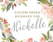 Reserved for Michelle - Custom Save the Date Cards - Watercolor - Floral Garland