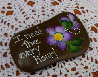 Hand Painted Idaho River Rock-Acrylic Original-Hymn-Inspirational-Lavender Violet-Paper Weight, shelf sitter, Gift-I need Thee every hour