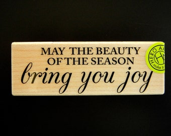 May The BEAUTY Of THE SEASON Bring You Joy Hero Arts Wood Mount Rubber Stamp