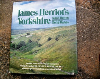 Vintage Book James Herriot's Yorkshire with Photographs by Derry Brabs