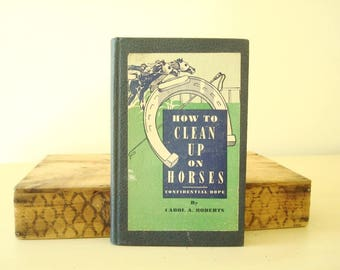 How to Clean Up on Horses, humorous gift for Father's Day dad, gag gift, souvenir of Champaign Illinois, kitschy vintage