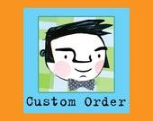 CUSTOM Order for Keri