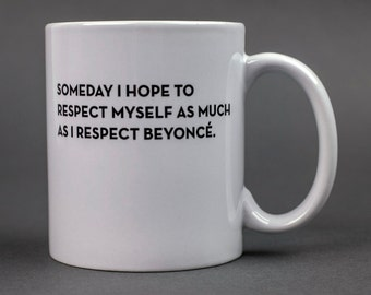 respect mug. #047