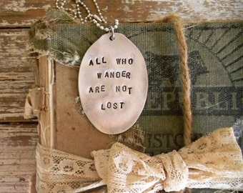 "Spoon Necklace, Stamped Spoon Necklace ""All Who Wander Are Not Lost"", Spoon Jewelry, Spoon Pendant, Silver Spoon Necklace, Flatware Jewelry"