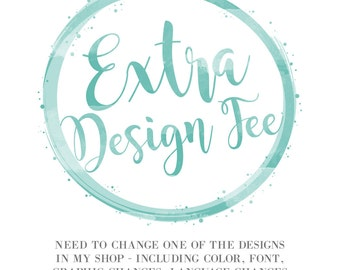 Extra Design Fee
